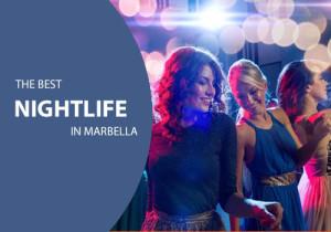 Das beste Nachtleben in Marbella