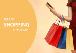The best shopping in Marbella