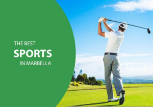 The best sports in Marbella