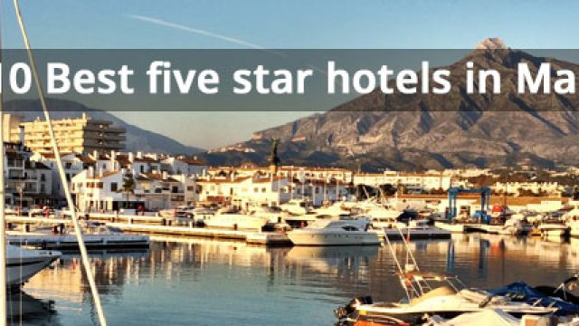 Die besten 5 Sterne Hotels in Marbella und Puerto Banus für 2020